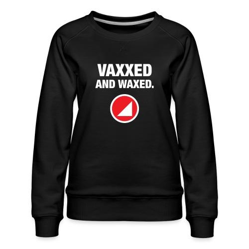 VAXXED - Sudadera premium para mujer