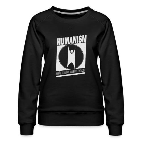 Humanism - Women's Premium Sweatshirt