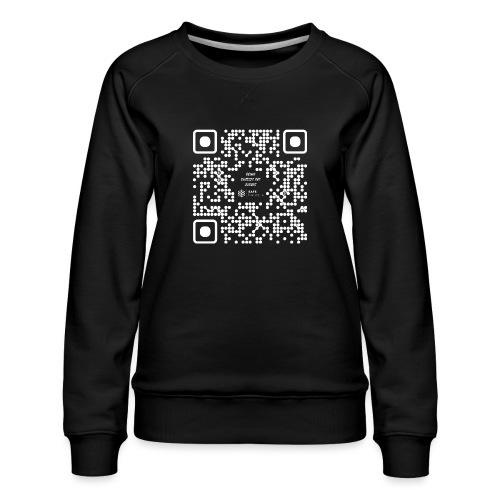 QR The New Internet Should not Be Blockchain Based W - Women's Premium Sweatshirt