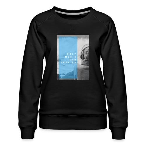 Only Music - Vrouwen premium sweater