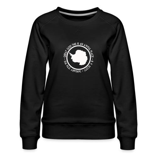 Great God! - Women's Premium Sweatshirt