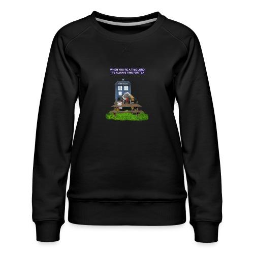 TIME AND SPACE AND TEA - Women's Premium Sweatshirt