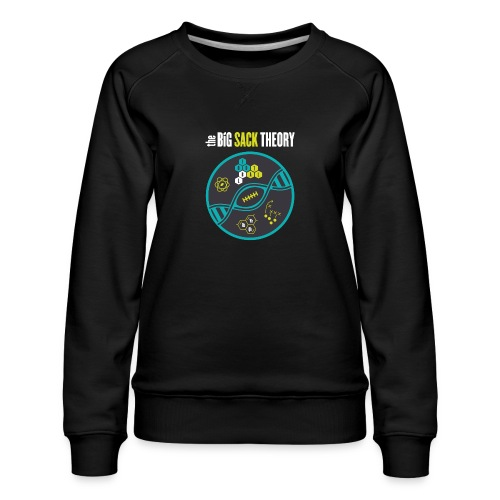 The Big Sack Theory - Frauen Premium Pullover