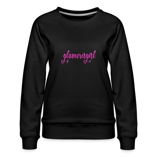Glamourgirl dripping letters - Vrouwen premium sweater
