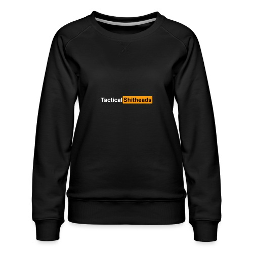 Tactical Shitheads Pornhub Style - Frauen Premium Pullover