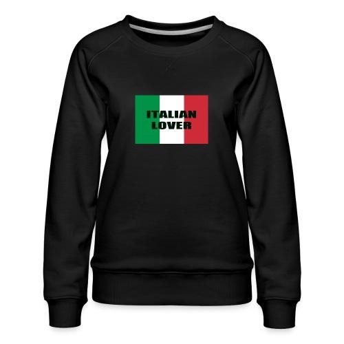 ITALIAN LOVER - Felpa premium da donna