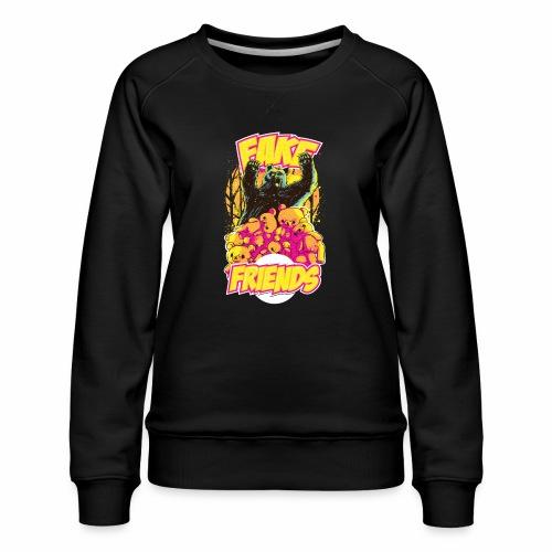 Fake Friends - Frauen Premium Pullover