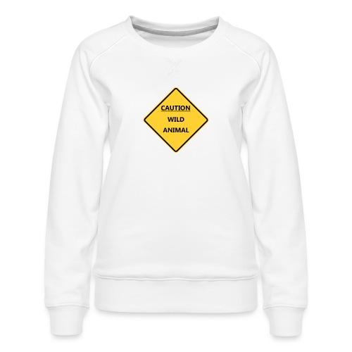 Caution Wild Animal - Sweat ras-du-cou Premium Femme