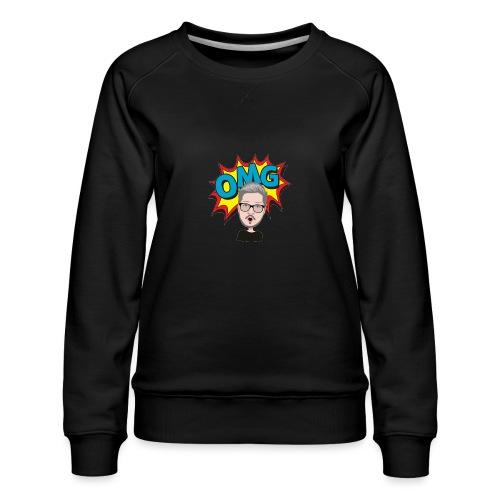 OMG! - Women's Premium Sweatshirt