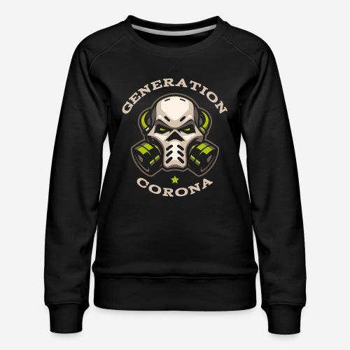 corona generation covid - Frauen Premium Pullover