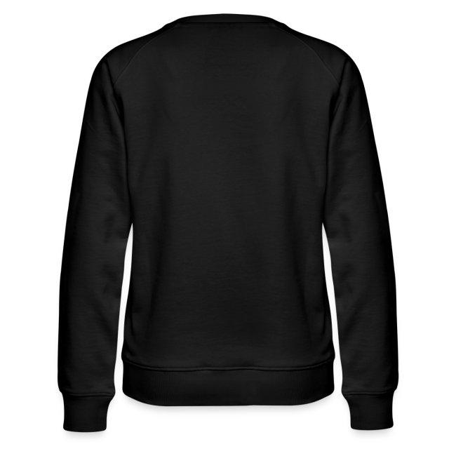 Vorschau: Außa mia nix Siaßes daham - Frauen Premium Pullover