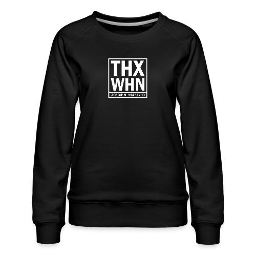 THX WHN Koordinaten - Thanks Wuhan (weiss) - Frauen Premium Pullover