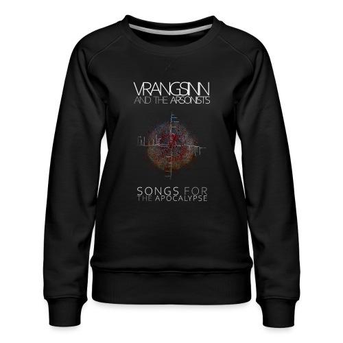 Vrangsinn and the Arsonists - Women's Premium Sweatshirt