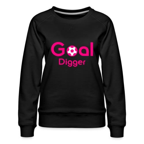 Goal Digger Pink - Women's Premium Sweatshirt