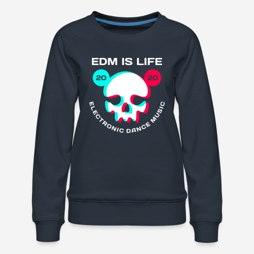 edm electronic dance music - Frauen Premium Pullover