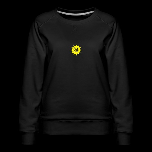 PLSDIE Hatewear - Frauen Premium Pullover