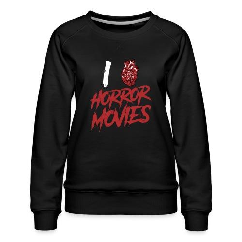 I Love Horror Movies - Frauen Premium Pullover