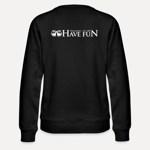 Logo Have Fun Malfurion - Frauen Premium Pullover