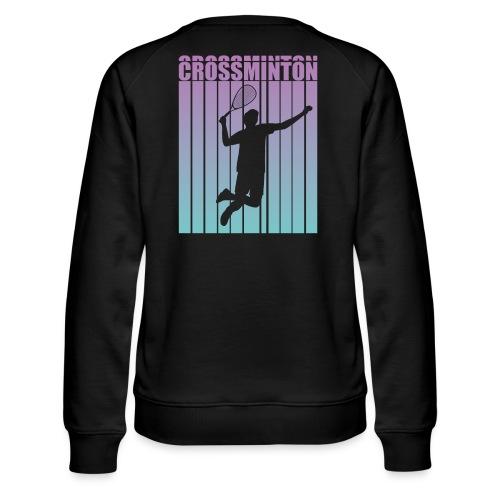 Crossminton - Speed badminton - Women's Premium Sweatshirt