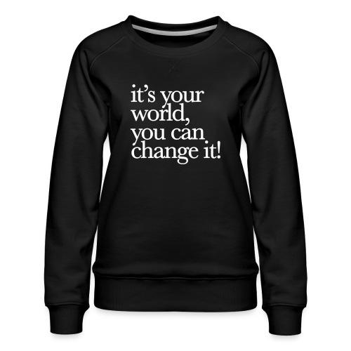 (yourworld) - Frauen Premium Pullover