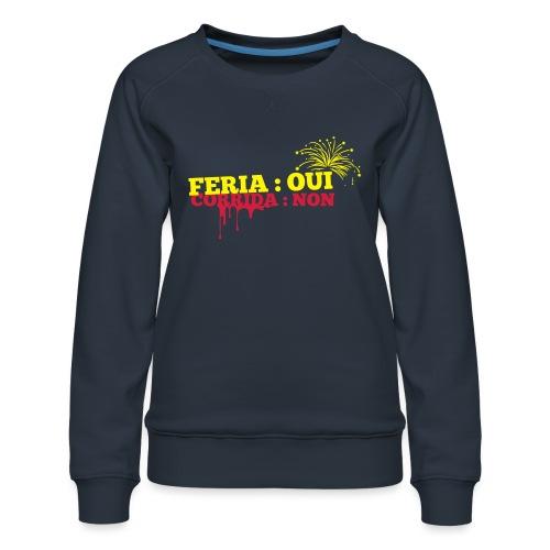 feria - Sweat ras-du-cou Premium Femme