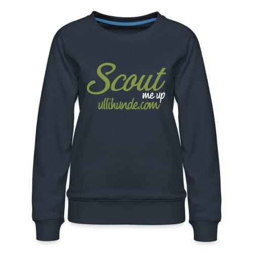 Scout me up - Frauen Premium Pullover