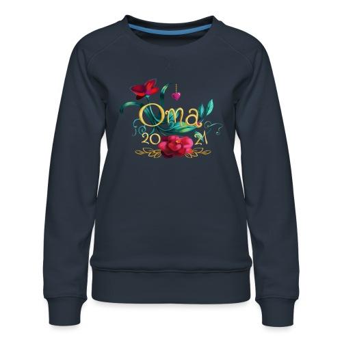 Oma 2021 - Frauen Premium Pullover