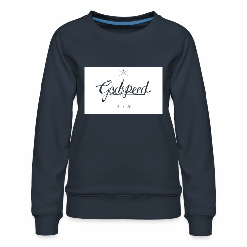 godspeed - Naisten premium-collegepaita