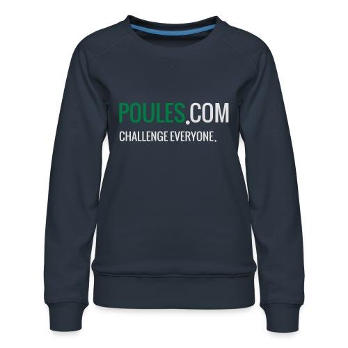 Challenge Everyone - Vrouwen premium sweater