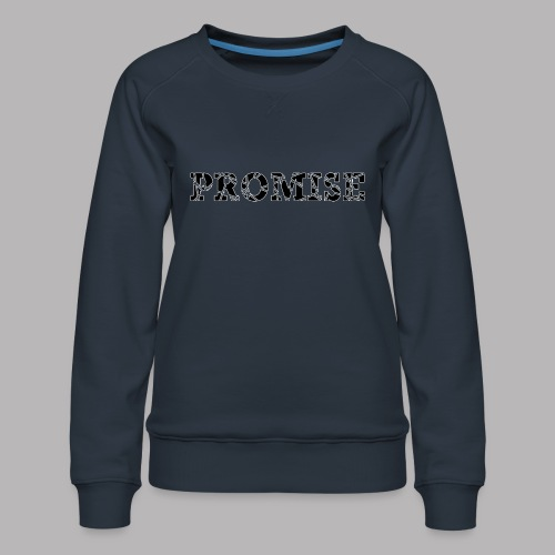 PROMISE - Women's Premium Sweatshirt