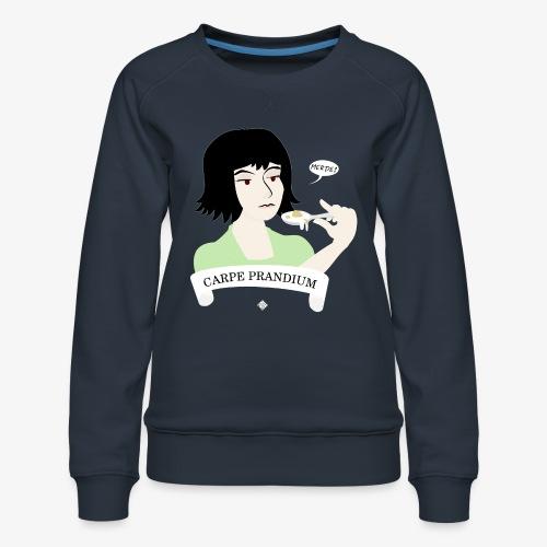 Carpe Prandium - Women's Premium Sweatshirt