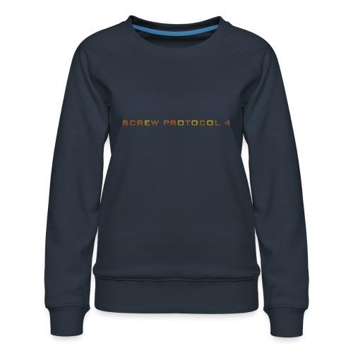 ScrewP4 Final - Women's Premium Sweatshirt