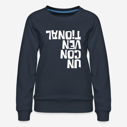 unkonventionell anders - Frauen Premium Pullover