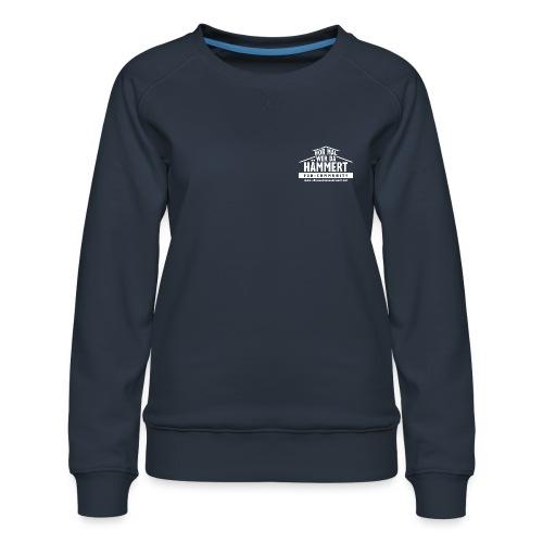 Hör mal, wer da hämmert-Fan-Community - Frauen Premium Pullover