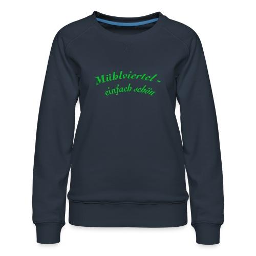 Mühlviertel einfach schön - Frauen Premium Pullover