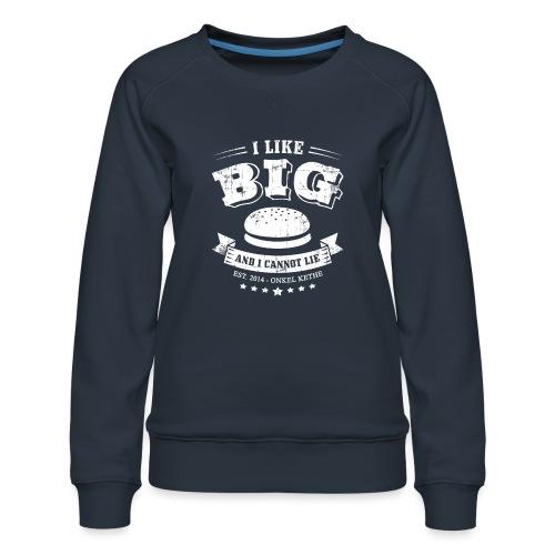 I Like Big Buns Shirt - Frauen Premium Pullover