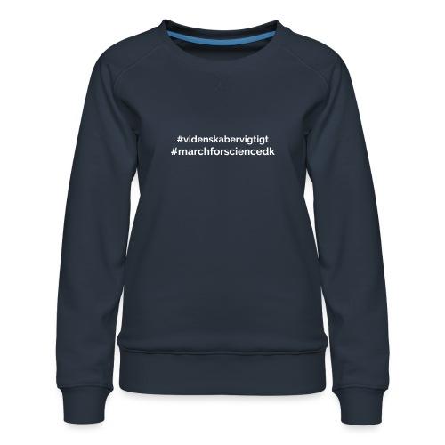 March for Science Danmark - Women's Premium Sweatshirt