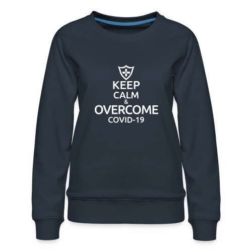 Keep calm and overcome - Bluza damska Premium