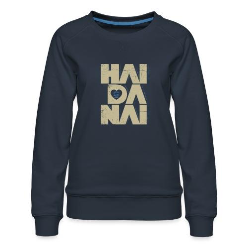 HAIDANAI - Frauen Premium Pullover