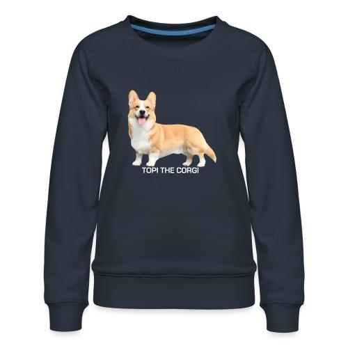 Topi the Corgi - White text - Women's Premium Sweatshirt
