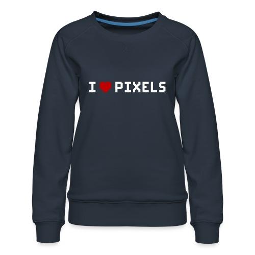 I Love Pixels - Dame premium sweatshirt