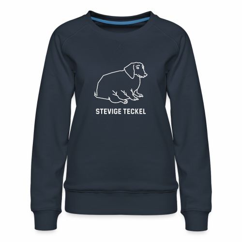 Stevige Teckel - Vrouwen premium sweater