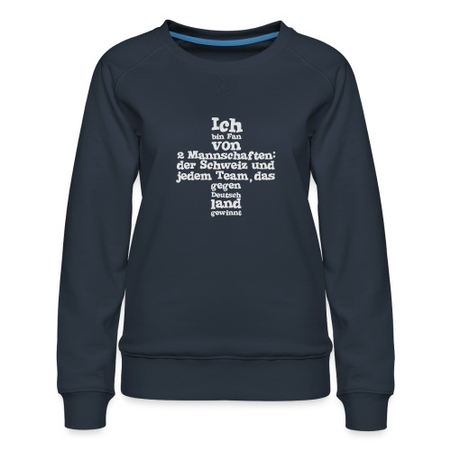 Fan von zwei Mannschaften - Frauen Premium Pullover