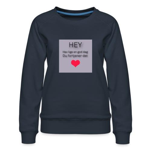 God dag - Dame premium sweatshirt
