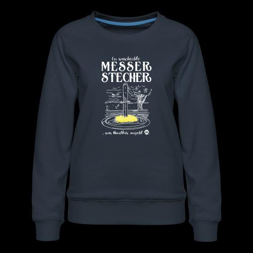 Messerstecher - Frauen Premium Pullover