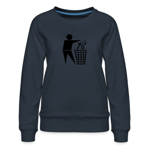 Anti Religion # 1 - Women's Premium Sweatshirt
