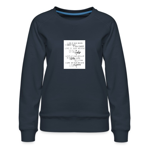 I LOVE MY HAIR - Women's Premium Sweatshirt