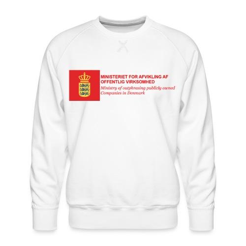 MINISTERIET FOR AFVIKLING AF OFFENTLIG VIRKSOMHED - Herre premium sweatshirt