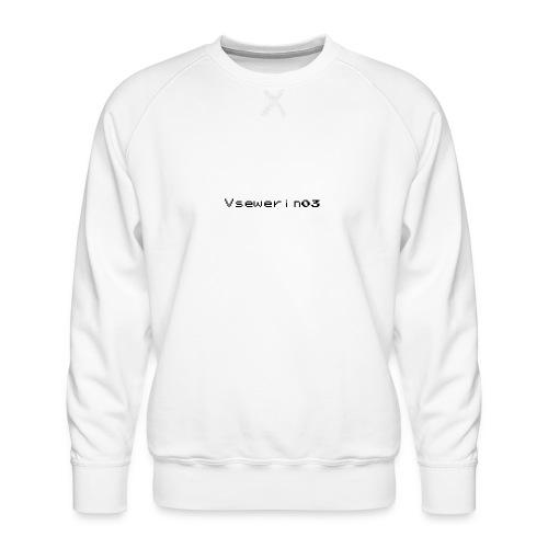 vsewerin03 exclusive tee - Herre premium sweatshirt