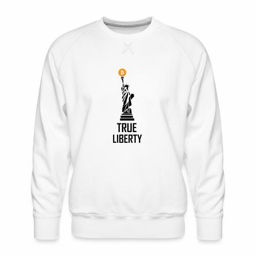 True liberty - Men's Premium Sweatshirt